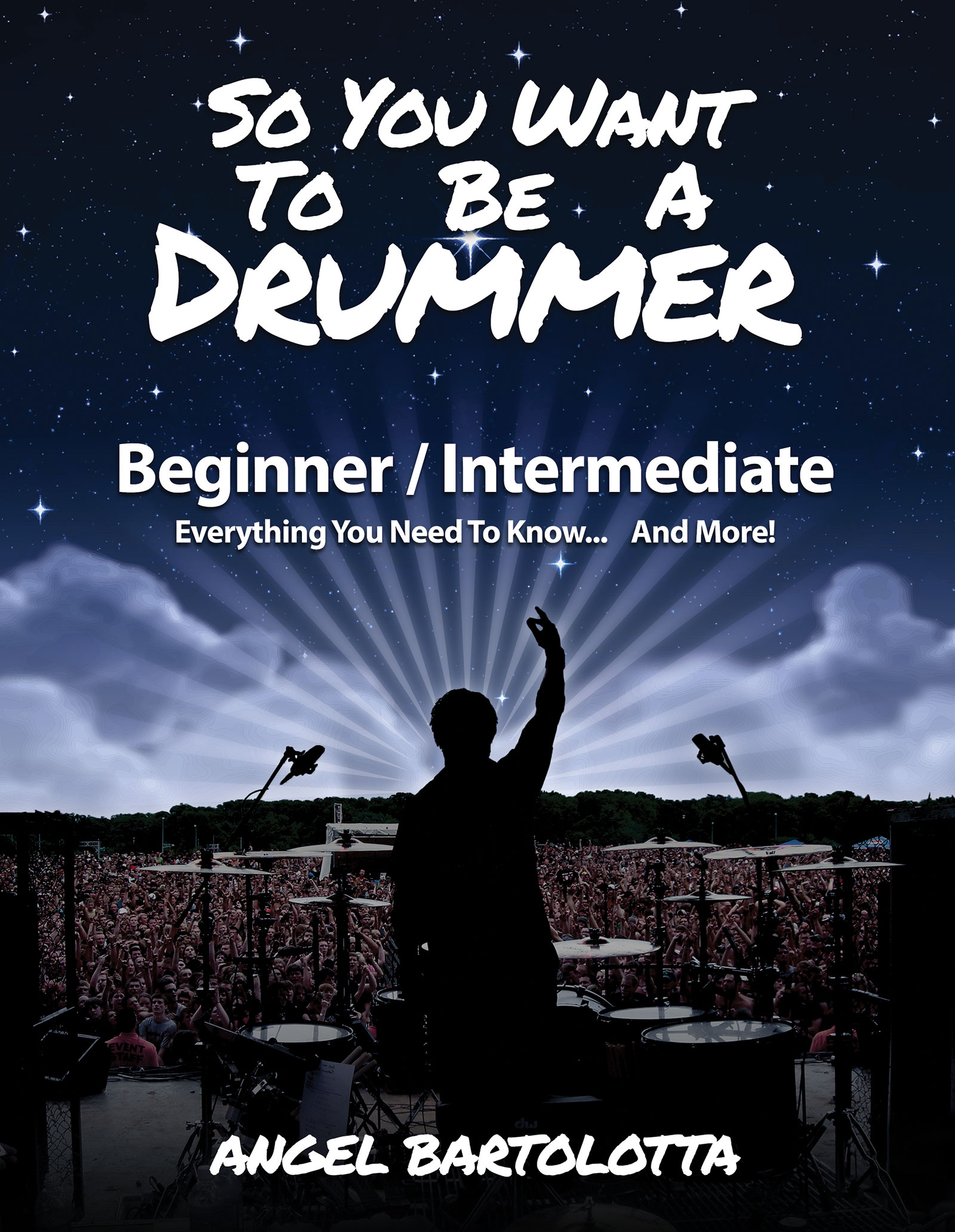 So you want to be a drummer book angel bartolotta home product so you want fandeluxe Gallery
